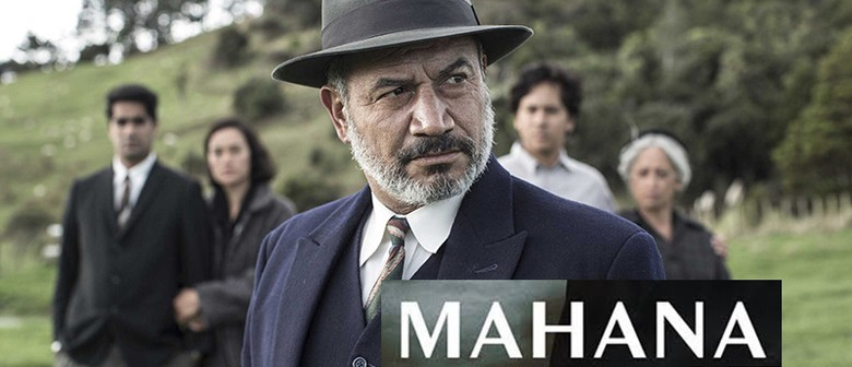 Mahana - Everybody's NZ Film Festival