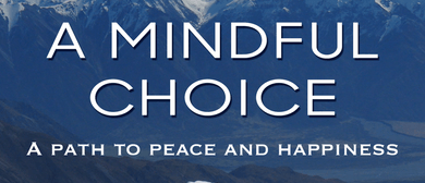 FLICKS CINEMA @ Lopdell 'A MINDFUL CHOICE''