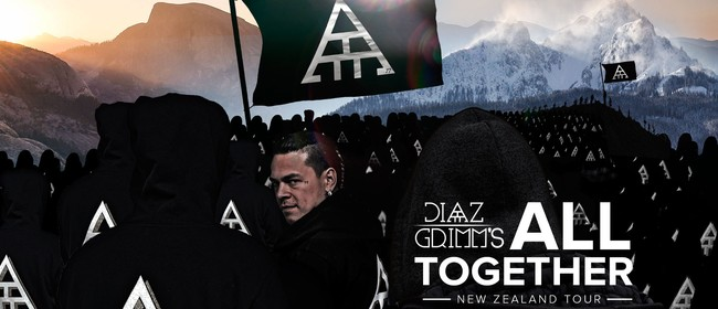 Diaz Grimm's All Together NZ Tour