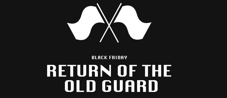 Black Friday: Return of the Old Guard