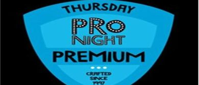 Thursday ProNight: Premium Comedy