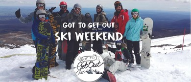 Got To Get Out: Ski Weekend