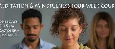Meditation & Mindfulness Four Week Course