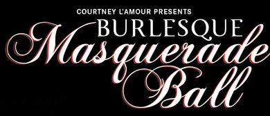 The Burlesque Masquerade Ball 2017