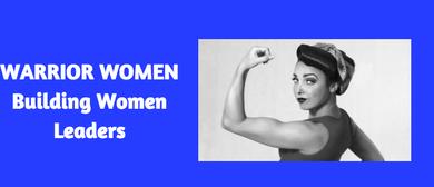 Warrior Women: Building Women Leaders: CANCELLED