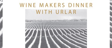 Wine Makers Dinner with Urlar
