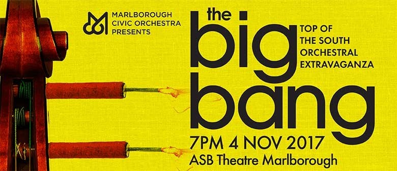 The Big Bang - Top of The South Orchestral Extravaganza