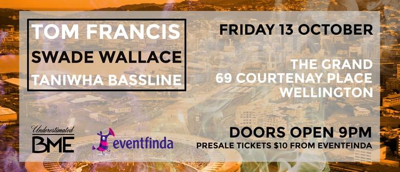 Tom Francis, Swade Wallace & Taniwha Bassline Plus DJ Shan