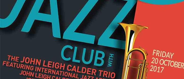 Jazz Club - The John Leigh Calder Trio