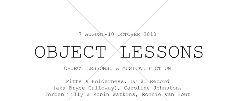 Object Lessons: A Musical Fiction