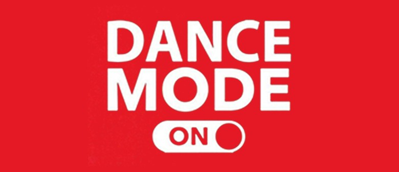 Dean Mckerras School of Dance Presents Dance Mode Is: On!
