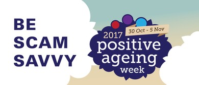 Positive Ageing Week Scam Savvy