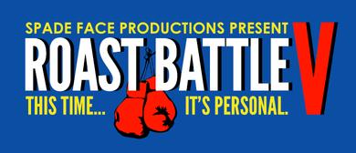 Roast Battle V