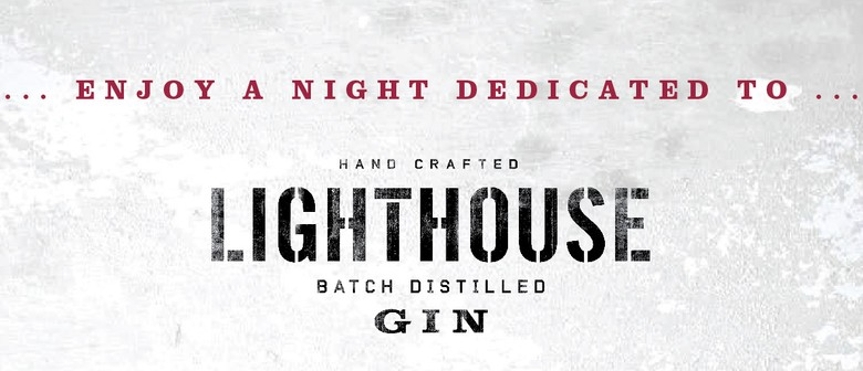 A night with Lighthouse Gin