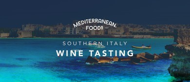 A Taste of Southern Italy: Wine Tasting