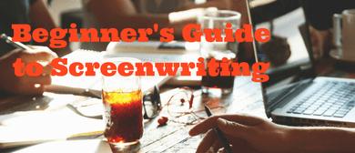 Beginner's Guide to Screenwriting