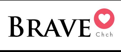 Braveheart Christchurch Launch