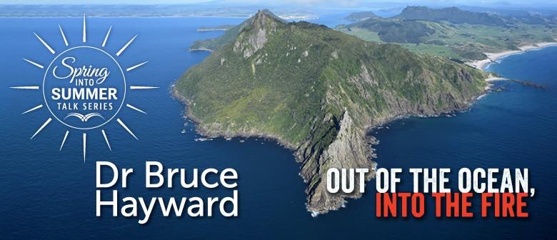 Spring Into Summer Talk Series - Dr Bruce Hayward