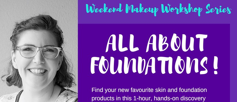 Makeup Workshop - All About Foundations