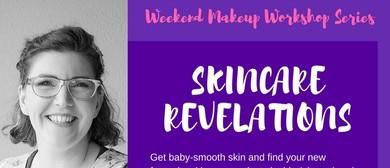Makeup Workshop - Skincare Revelations