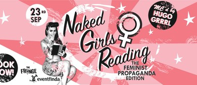 Naked Girls Reading: The Feminist Propaganda Edition: SOLD OUT