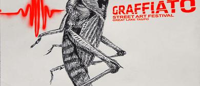 Graffiato: Taupo Street Art Festival - Artists In Action