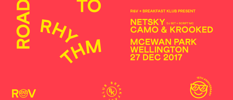 Road to Rhythm Wellington ft. Netsky, Camo & Krooked & More