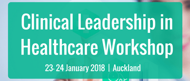 Clinical Leadership In Healthcare Workshop
