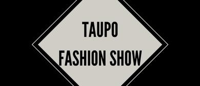 Taupo Fashion Show Presented by Starlight Cinema Centre