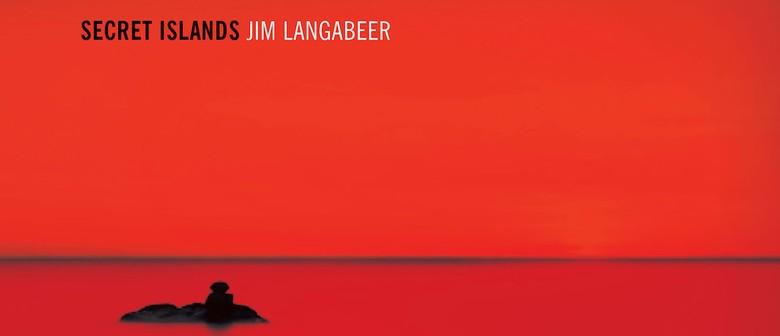 Jim Langabeer: Secret Island