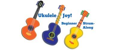 Ukulele Joy! Beginner Strum-Along