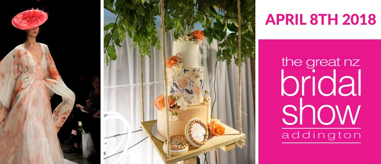 Great New Zealand Bridal Show 2018