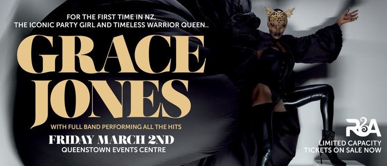 Grace Jones with Full Live Band: SOLD OUT