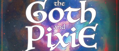 The Goth and The Pixie Album Release Show