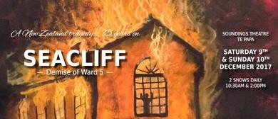 Seacliff: Demise of Ward 5
