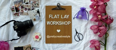 Flat Lay Styling Workshop