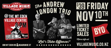 The Andrew London Trio in Concert!