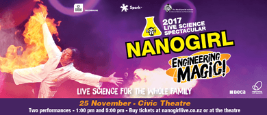 Nanogirl Live In Engineering Magic - Rotorua