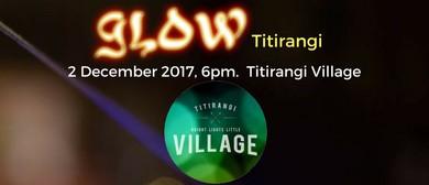 Glow Titirangi