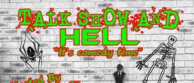 Talk Show and Hell