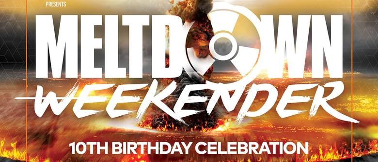 Meltdown Weekender - The 10th Birthday Celebration