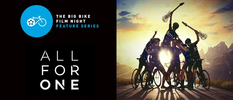 The Big Bike Film Night - Feature Series All for One