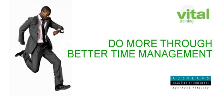 Vital Training: Do More Through Better Time Management
