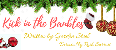 A Kick In The Baubles - Directed by Ruth Sarratt