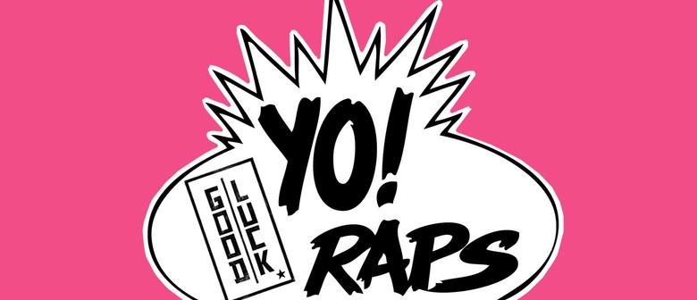 Yo! Good Luck Raps w/ Maz Def & Guests