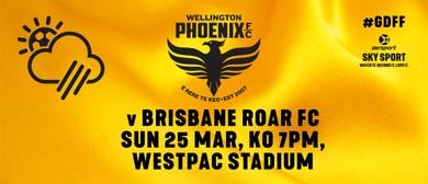 Wellington Phoenix v Brisbane Roar