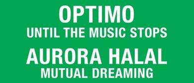 Friendly Potential: Optimo & Aurora Halal