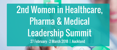 2nd Women In Healthcare, Pharma & Medical Leadership Summit