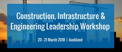 Construction, Infrastructure & Engineering Leadership