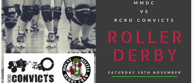 Live Roller Derby: MMDC vs RCRD Convicts